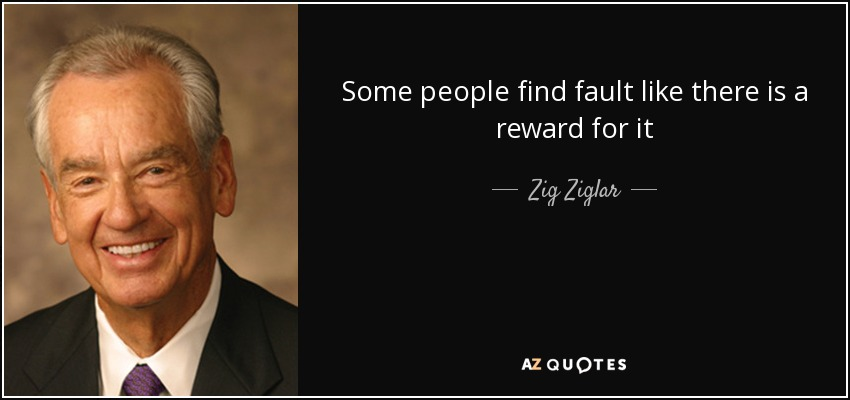 Zig Ziglar Falut Quote